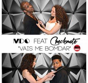MDO - Vais Me Bomdar (feat. Checkmate)