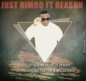 Just Rimbo - Medo de Te Perder (feat. Reason)