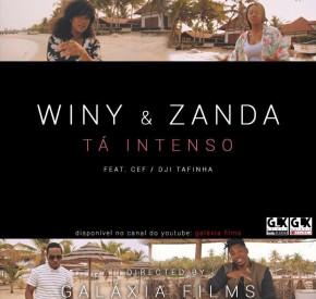 Winy & Zanda - Tá Intenso (feat. Cef & Dji Tafinha)