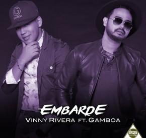 Vinny Rivera - Embarde (feat. Gamboa)
