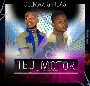 Delmax & Filas - Teu Motor